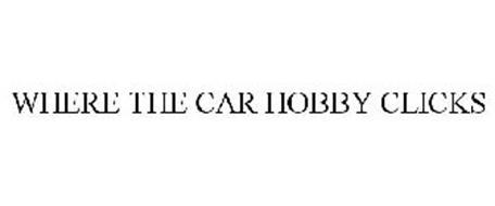 WHERE THE CAR HOBBY CLICKS
