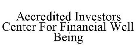 ACCREDITED INVESTORS CENTER FOR FINANCIAL WELL BEING