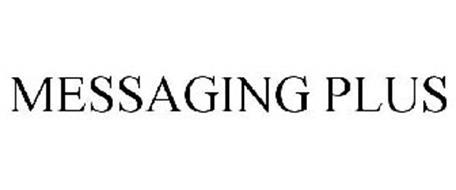 MESSAGING PLUS