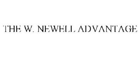 THE W. NEWELL ADVANTAGE