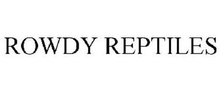 ROWDY REPTILES
