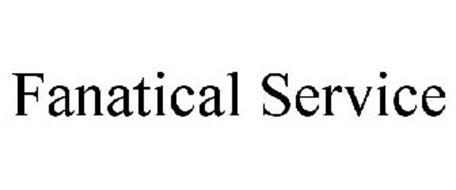 FANATICAL SERVICE