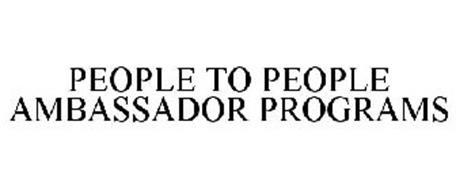 PEOPLE TO PEOPLE AMBASSADOR PROGRAMS