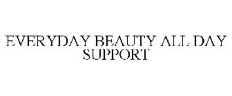 EVERYDAY BEAUTY ALL DAY SUPPORT
