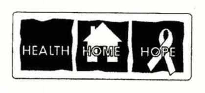 HEALTH HOME HOPE