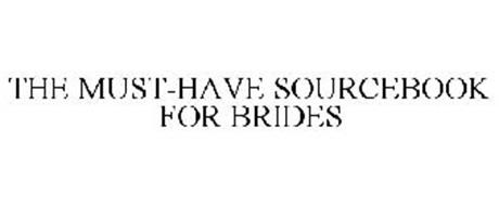 THE MUST-HAVE SOURCEBOOK FOR BRIDES