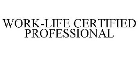 WORK-LIFE CERTIFIED PROFESSIONAL