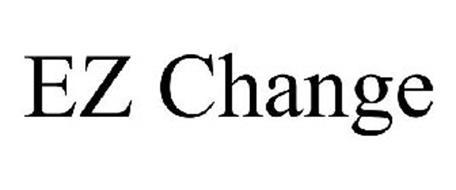 EZ CHANGE
