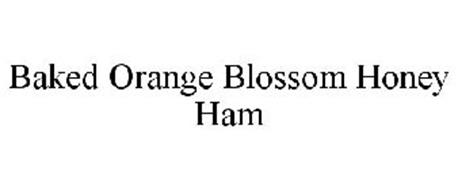 BAKED ORANGE BLOSSOM HONEY HAM