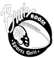BRU'S ROOM · SPORTS GRILL · 59