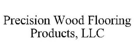 PRECISION WOOD FLOORING PRODUCTS, LLC