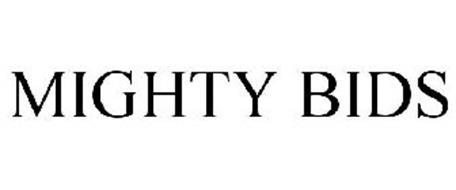 MIGHTY BIDS