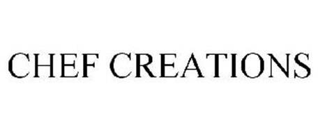 CHEF CREATIONS