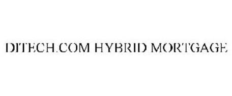 DITECH.COM HYBRID MORTGAGE