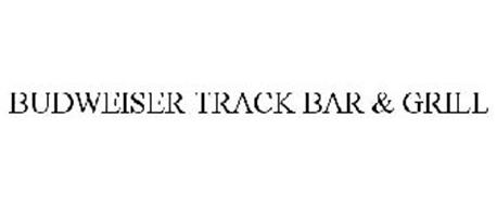 BUDWEISER TRACK BAR & GRILL