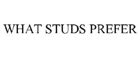 WHAT STUDS PREFER