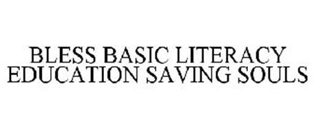 BLESS BASIC LITERACY EDUCATION SAVING SOULS