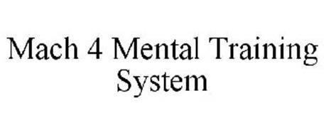 MACH 4 MENTAL TRAINING SYSTEM