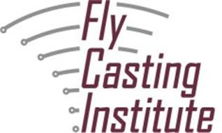 FLY CASTING INSTITUTE
