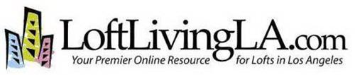 LOFTLIVINGLA.COM - YOUR PREMIER ONLINE RESOURCE FOR LOFTS IN LOS ANGELES