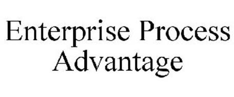 ENTERPRISE PROCESS ADVANTAGE