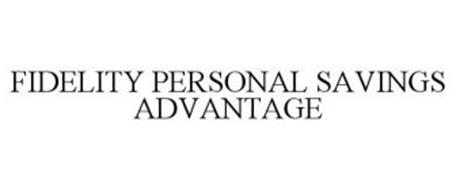 FIDELITY PERSONAL SAVINGS ADVANTAGE