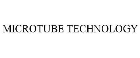 MICROTUBE TECHNOLOGY