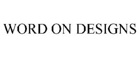 WORD ON DESIGNS