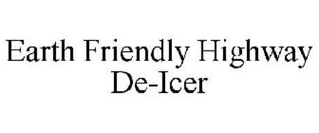 EARTH FRIENDLY HIGHWAY DE-ICER