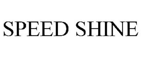 SPEED SHINE