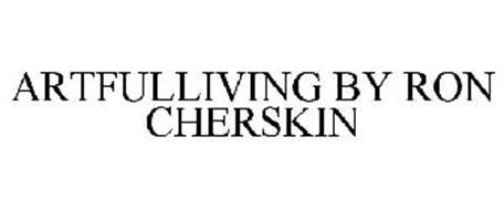 ARTFULLIVING BY RON CHERSKIN