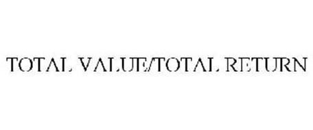 TOTAL VALUE/TOTAL RETURN