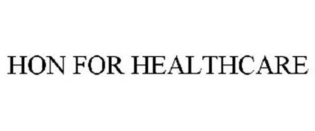 HON FOR HEALTHCARE