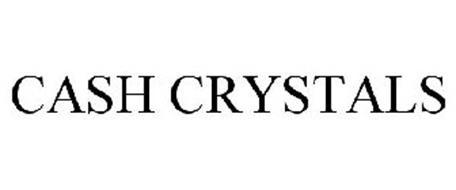CASH CRYSTALS