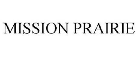 MISSION PRAIRIE