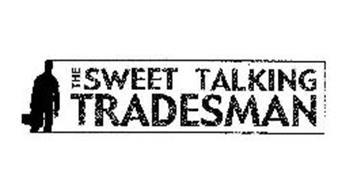 THE SWEET TALKING TRADESMAN