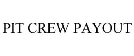PIT CREW PAYOUT