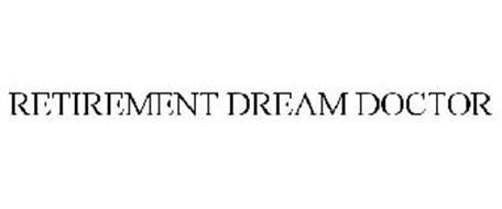RETIREMENT DREAM DOCTOR