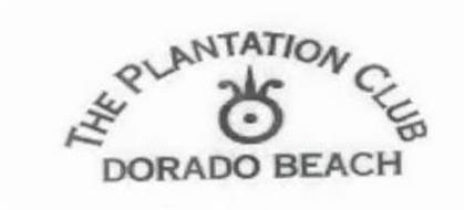 THE PLANTATION CLUB DORADO BEACH