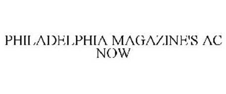 PHILADELPHIA MAGAZINE'S AC NOW