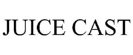 JUICE CAST
