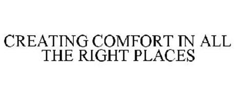 CREATING COMFORT IN ALL THE RIGHT PLACES