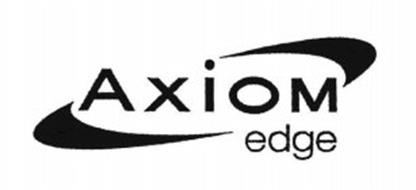 AXIOM EDGE