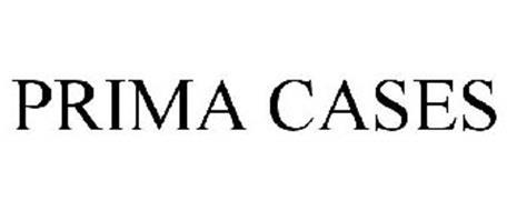 PRIMA CASES