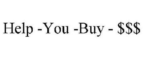 HELP -YOU -BUY - $$$