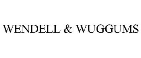 WENDELL & WUGGUMS