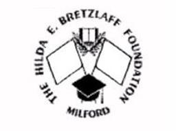 THE HILDA E. BRETZLAFF FOUNDATION MILFORD