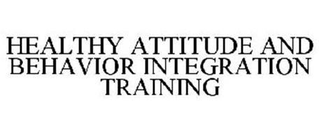 HEALTHY ATTITUDE AND BEHAVIOR INTEGRATION TRAINING