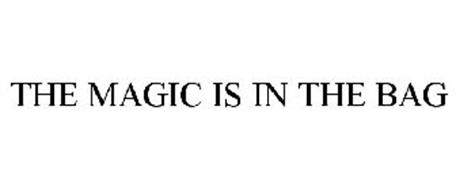 THE MAGIC IS IN THE BAG