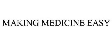 MAKING MEDICINE EASY
